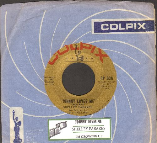 Fabares, Shelley - Johnny Loves Me/I'm Growing Up (with juke box label and RARE vintage Colpix company sleeve) - NM9/ - 45 rpm Records