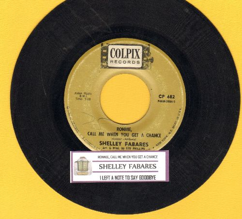 Fabares, Shelley - Ronnie, Call Me When You Get A Chance/I Left A Note To Say Goodbye (with juke box label) - VG6/ - 45 rpm Records