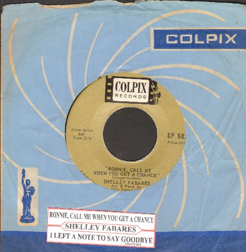 Fabares, Shelley - Ronnie, Call Me When You Get A Chance/I Left A Note To Say Goodbye (with juke box label and RARE vintage Colpix company sleeve) - NM9/ - 45 rpm Records