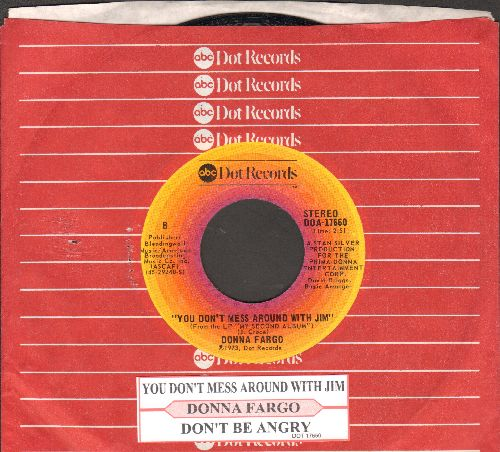 Fargo, Donna - You Don't Mess Around With Jim/Don't Be Angry (with juke box label and company sleeve) - NM9/ - 45 rpm Records