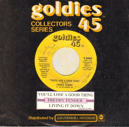 Fender, Freddy - You'll Lose A Good Thing/You'll Lose A Good Thing (double-hit re-issue withjuke box label and company sleeve) - NM9/ - 45 rpm Records