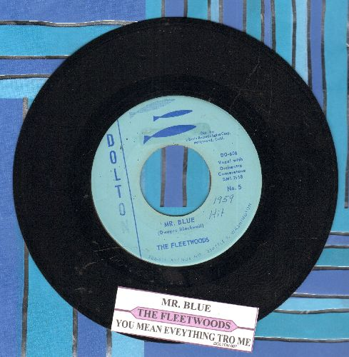 Fleetwoods - Mr. Blue/You Mean Everything To Me  - EX8/ - 45 rpm Records