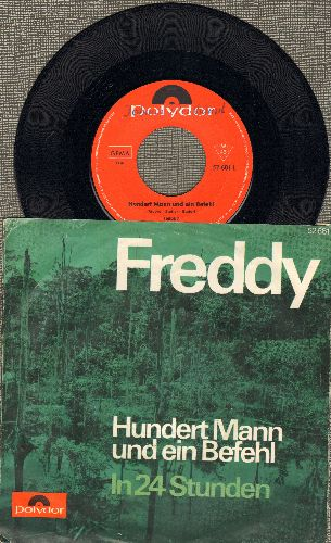 Freddy (Quinn) - Hundert Mann und ein Befehl (Ballad of the Green Berets)/In 24 Stunden (German Pressing with picture sleeve, sung in German) - EX8/EX8 - 45 rpm Records