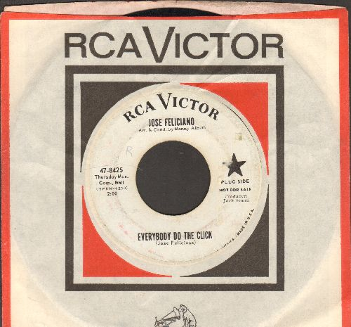 Feliciano, Jose - Everybody Do The Click/Ginny's Garden (RARE DJ advance pressing with RCA company sleeve) (sol) - EX8/ - 45 rpm Records