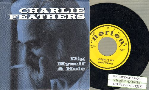 Feathers, Charlie - Dig Myself A Hole/Living It Down (with juke box label and picture sleeve) - M10/NM9 - 45 rpm Records