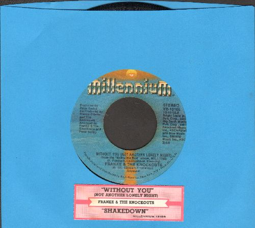 Franke & The Knockouts - Without You/Shakedown (with juke box label) - NM9/ - 45 rpm Records