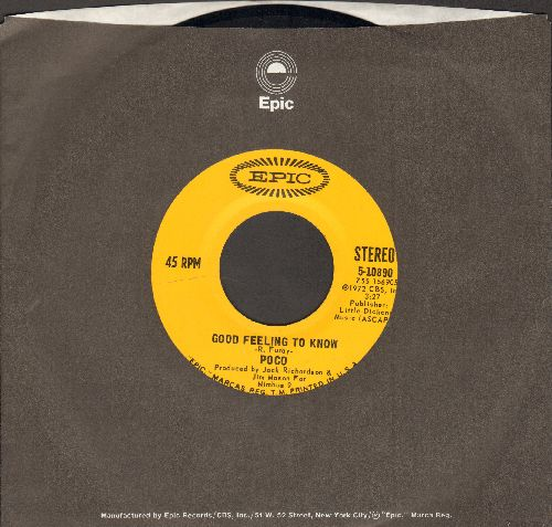Poco - Good Feeling To Know/Early Times (with Epic company sleeve) - EX8/ - 45 rpm Records