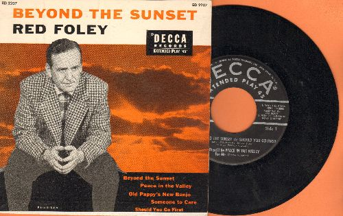 Foley, Red - Beyond The Sunset: Peace In The Valley/Old Pappy's New Banjo/Someone To Care/Should You Go First (vinyl EP record with picture cover)  - EX8/EX8 - 45 rpm Records