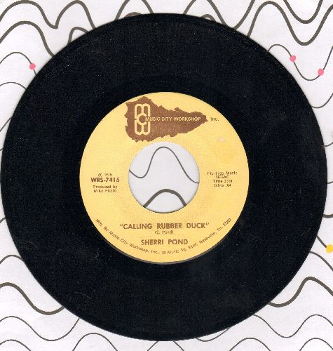 Pond, Sherri - Calling Rubber Duck (double-A-sided DJ advance copy) - NM9/ - 45 rpm Records