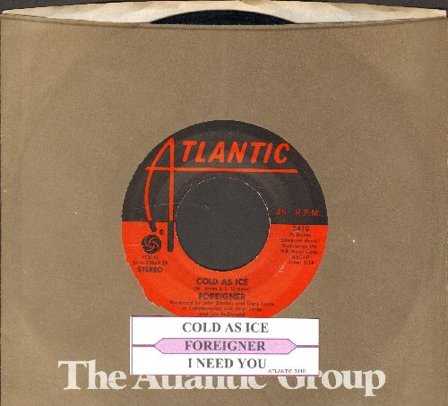 Foreigner - Cold As Ice/I Need You (with Atlantic company sleeve and juke box label) - NM9/ - 45 rpm Records