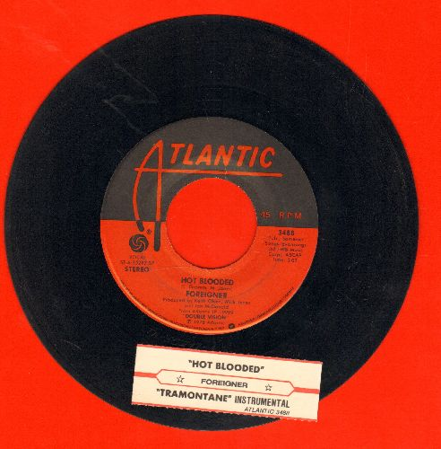 Foreigner - Hot Blooded/Tramontane (with juke box label) - EX8/ - 45 rpm Records