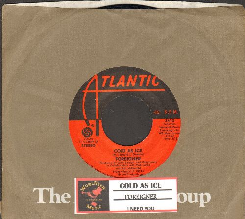 Foreigner - Cold As Ice/I Need You (with Atlantic company sleeve and juke box label) - EX8/ - 45 rpm Records
