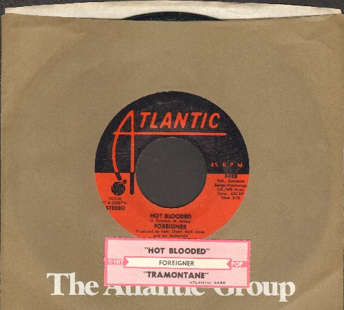 Foreigner - Hot Blooded/Tramontane (with juke box label and Atlantic company sleeve) - EX8/ - 45 rpm Records