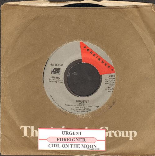 Foreigner - Urgent/Girl On The Moon (with juke box label and Atlantic company sleeve) - EX8/ - 45 rpm Records