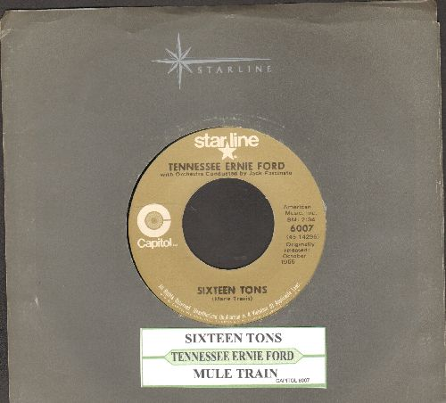 Ford, Tennessee Ernie - Sixteen Tons/Mule Train (double-hit re-issue with juke box label and company sleeve) - EX8/ - 45 rpm Records