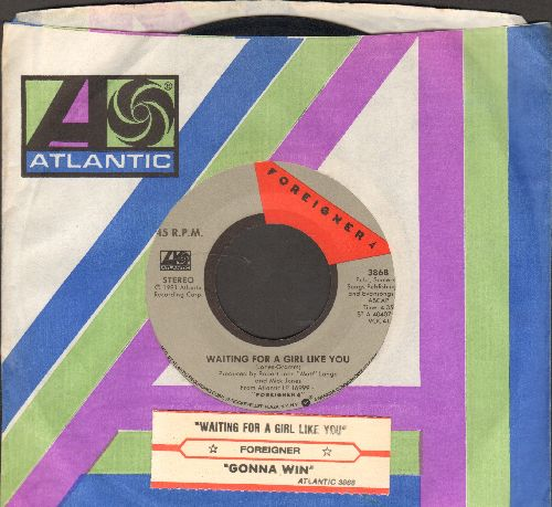 Foreigner - Waiting For A Girl Like You/I'm Gonna Win (with juke box label and Atlantic company sleeve) - EX8/ - 45 rpm Records