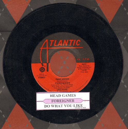 Foreigner - Head Games/Do What You Like (with juke box label) - EX8/ - 45 rpm Records