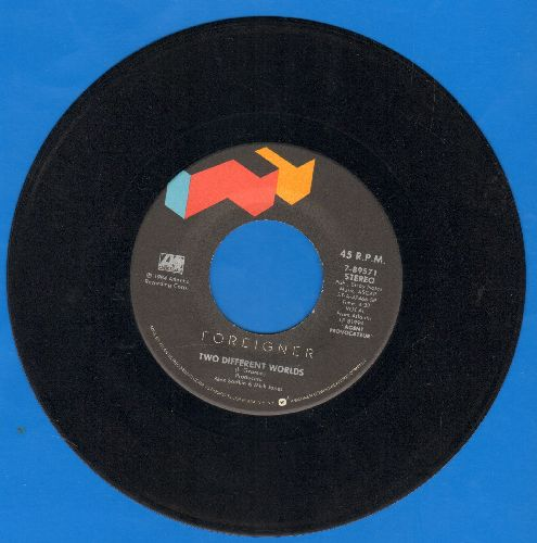 Foreigner - Two Different Worlds/That Was Yesterday  - EX8/ - 45 rpm Records