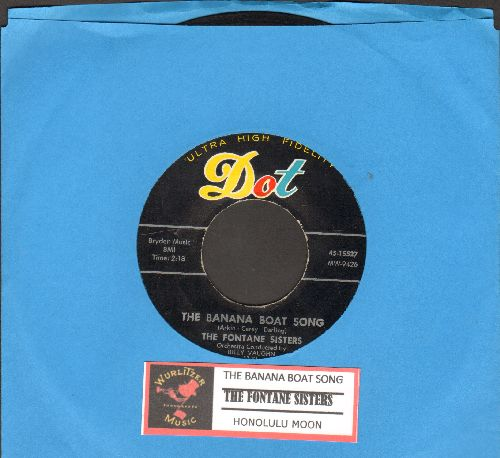 Fontane Sisters - The Banana Boat Song/Honolulu Moon (with juke box label) - EX8/ - 45 rpm Records