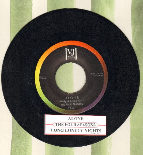 Four Seasons - Alone (Why Must I Be Alone)/Long Lonely Nights (NICE condition with juke box label) - EX8/ - 45 rpm Records