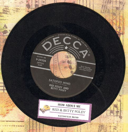 Foley, Red & Betty - Satisfied Mind/How About Me (with juke box label) - VG7/ - 45 rpm Records