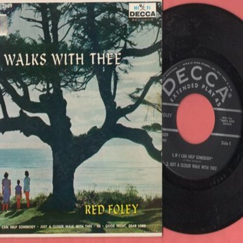 Foley, Red - He Walks With Thee: If I Can Help Somebody/Just A Closer Walk With Thee/He/Good Night, Dear Lord (Vinyl EP record with picture cover) - NM9/EX8 - 45 rpm Records