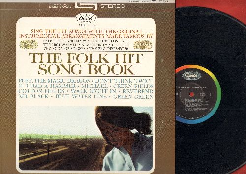 Unknown - The Folk Hit Song Book - Sing The Hit Songs With Original Instrumental Arrangements: Puff The Magic Dragon, If I Had A Hammer, Walk Right In, Reverend Mr. Black (vinyl STEREO LP record) - NM9/EX8 - LP Records