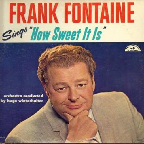 Fontaine, Frank - How Sweet It Is: Pretty Baby, For All We Know, When Your Wedding Ring Was New, When I Grow To Old To Dream (Vinyl MONO LP record) - NM9/EX8 - LP Records
