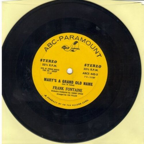 Fontaine, Frank - Mary's A Grand Old Name/If You Were The Only Girl In The World (RARE 7 inch 33rpm vinyl STEREO record with small spindle hole)  - NM9/ - 45 rpm Records