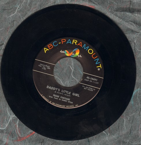 Fontaine, Frank - Daddy's Little Girl (Wedding Reception Favorite for Father/Daughter Dance!)/Oh How I Miss You Tonight - EX8/ - 45 rpm Records