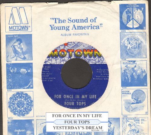 Four Tops - For Once In My Life/Yesterday's Dreams (with juke box label and Motown company sleeve) - NM9/ - 45 rpm Records