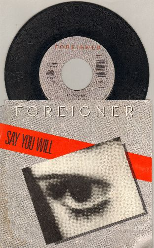 Foreigner - Say You Will/A Night To Remember (with picture sleeve) - EX8/VG7 - 45 rpm Records