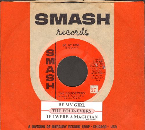 Four-Evers - Be My Girl/If I Were A Magician (with juke box label and company sleeve) - EX8/ - 45 rpm Records