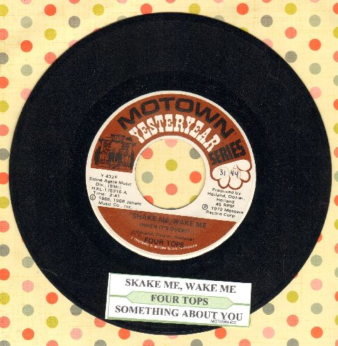 Four Tops - Shake Me, Wake Me (When It's Over)/Something About You (double-hit re-issue with juke box label) - NM9/ - 45 rpm Records