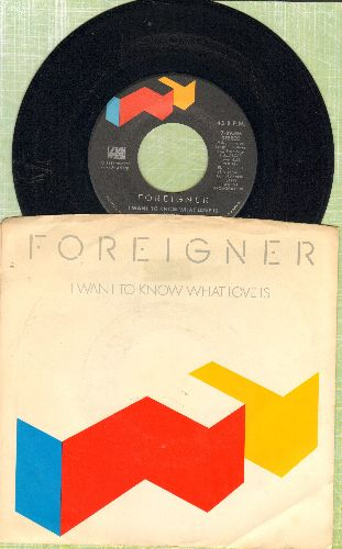Foreigner - I Want To Know What Love Is/Street Thunder (with picture sleeve) - VG7/VG7 - 45 rpm Records