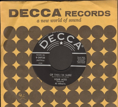 Four Aces - Of This I'm Sure/A Woman In Love (with vintage Decca company sleeve) - EX8/ - 45 rpm Records