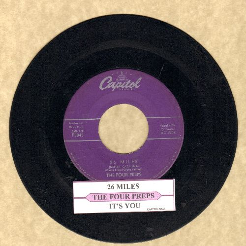 Four Preps - 26 Miles (Santa Catalina)/It's You (purple label first pressing with juke box label) - VG7/ - 45 rpm Records