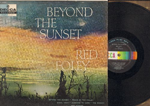 Foley, Red - Beyond The Sunset: There'll Be Peace In The Valley, Just A Closer Walk With Thee, The Rosary, I Hear A Choir (Vinyl MONO LP record) - VG7/EX8 - LP Records