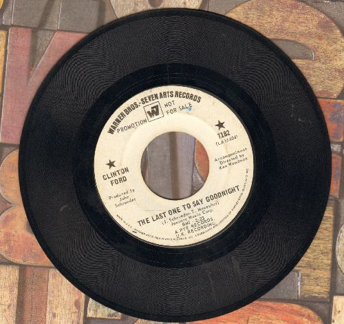 Ford, Clinton - The Last One To Say Goodnight/The Greatest Clown (DJ advance pressing) - EX8/ - 45 rpm Records