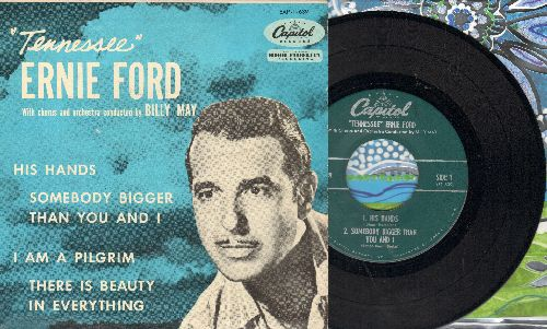 Ford, Tennessee Ernie - His Hands/Somebody Bigger Than You And I/I Am A Pilgrim/There Is Beauty In Everything (vinyl EP record with picture cover) - EX8/EX8 - 45 rpm Records