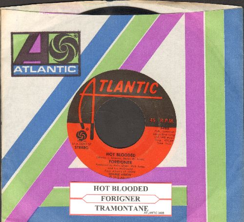 Foreigner - Hot Blooded/Tramontane (with juke box label and Atlantic company sleeve) - VG7/ - 45 rpm Records