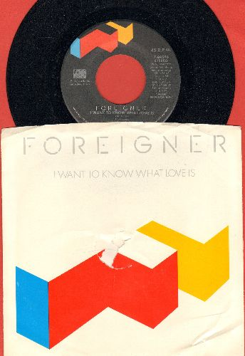Foreigner - I Want To Know What Love Is/Street Thunder (with picture sleeve) - NM9/G5 - 45 rpm Records