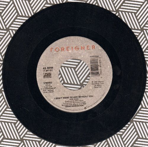Foreigner - I Don't Want To Live Wihout You/Face To Face  - NM9/ - 45 rpm Records