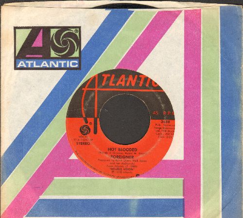 Foreigner - Hot Blooded/Tramontane (with juke box label and Atlantic company sleeve) - VG6/ - 45 rpm Records