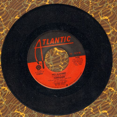 Foreigner - Hot Blooded/Tramontane (with juke box label) - NM9/ - 45 rpm Records