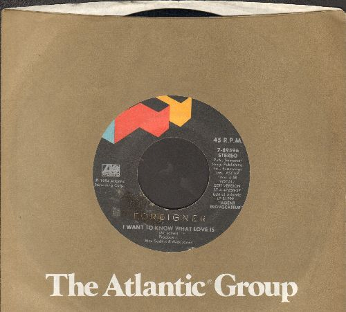 Foreigner - I Want To Know What Love Is/Sweet Thunder (with Atlantic company sleeve) - EX8/ - 45 rpm Records