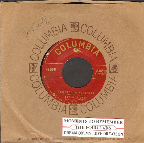 Four Lads - Moments To Remember/Dream On, My Love Dream On (burgundy label first issue with vintage Columbia company sleeve and juke box label) - NM9/ - 45 rpm Records