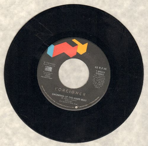 Foreigner - Growing Up The Hard Way/Down The Line - VG7/ - 45 rpm Records