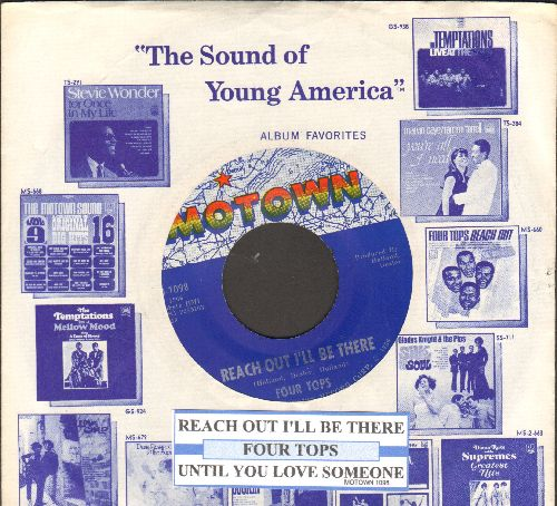 Four Tops - Reach Out I'll Be There/Until You Love Someone (with juke box label and Motown company sleeve) - EX8/ - 45 rpm Records