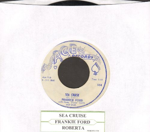 Ford, Frankie - Sea Cruise/Roberta (with juke box label) - VG7/ - 45 rpm Records